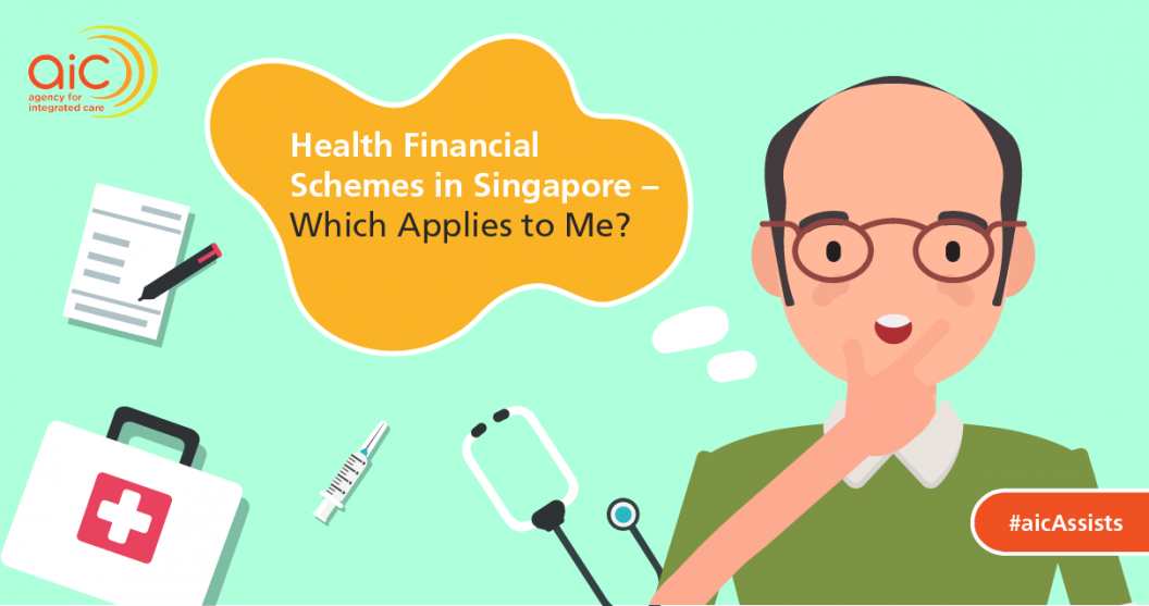 Health Financial Schemes in Singapore - Which Applies to Me?